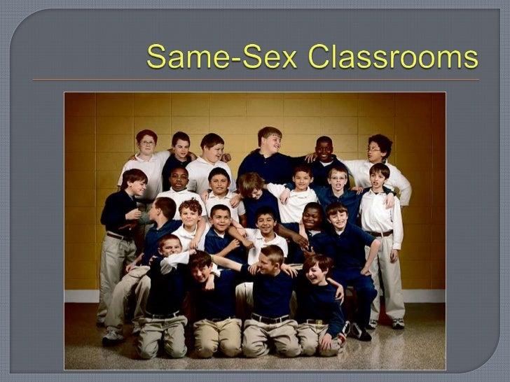Same sex classrooms
