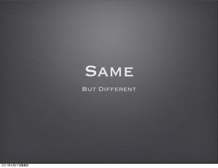 SameBut Different