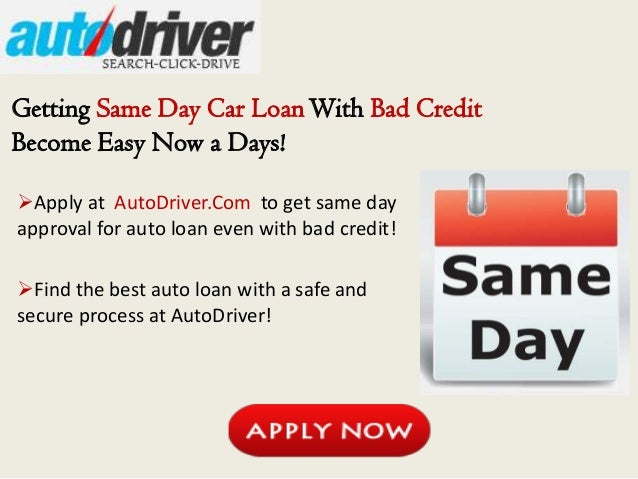 Auto loan bad credit instant approval