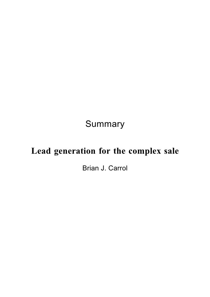 Summary  Lead generation for the complex sale             Brian J. Carrol