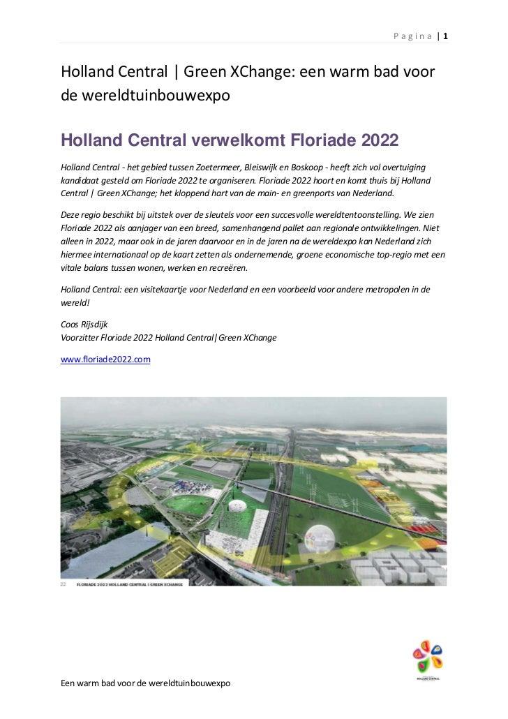Pagina  1Holland Central   Green XChange: een warm bad voorde wereldtuinbouwexpoHolland Central verwelkomt Floriade 2022Ho...