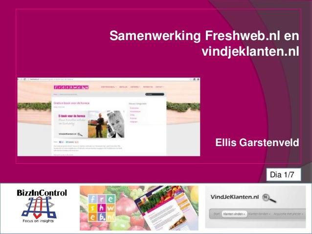 Samenwerking Freshweb.nl envindjeklanten.nlEllis GarstenveldDia 1/7