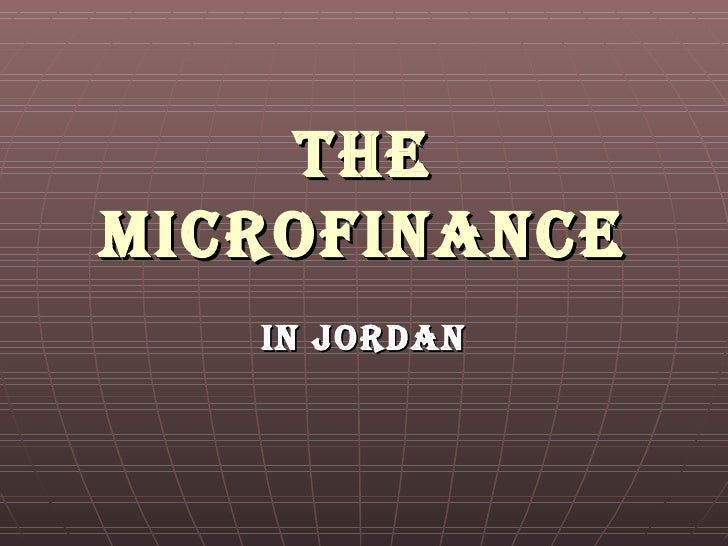 The Microfinance In Jordan