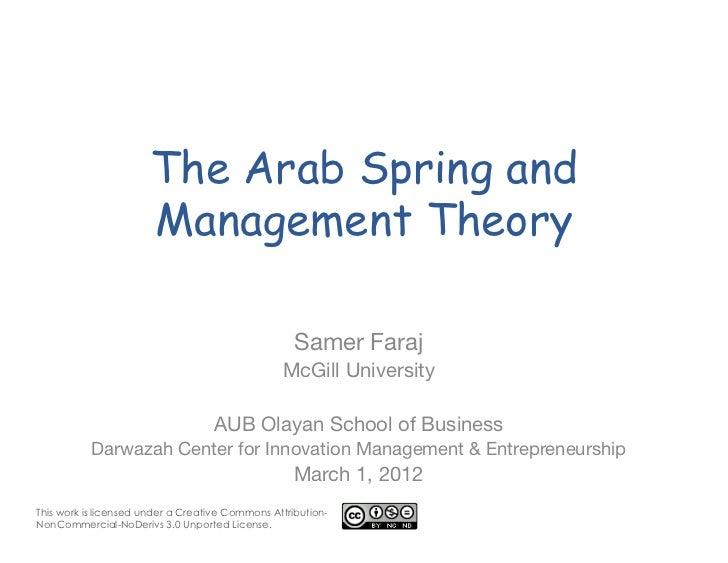 The Arab Spring and                     Management Theory                                               Samer Faraj       ...