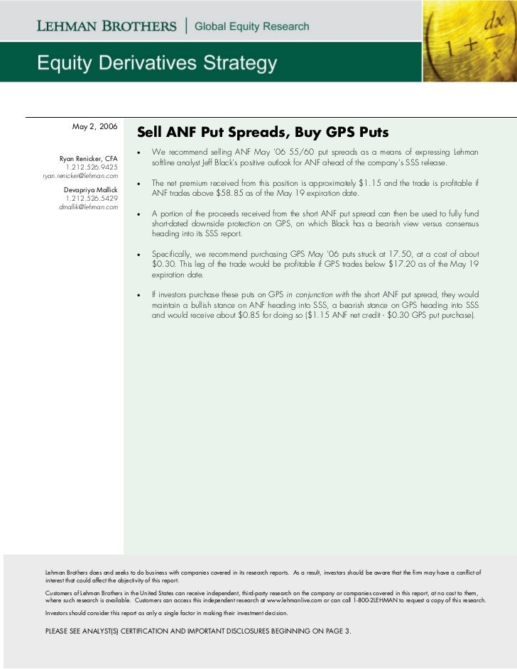 May 2, 2006                                    Sell ANF Put Spreads, Buy GPS Puts                                    •    ...