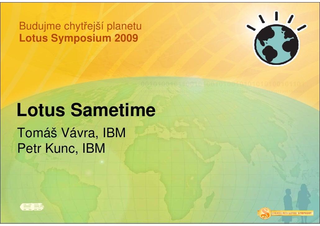 Lotus Sametime - Symposium 2009 Prague