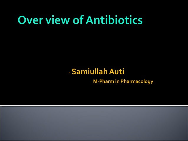 Sami antibiotics  over view