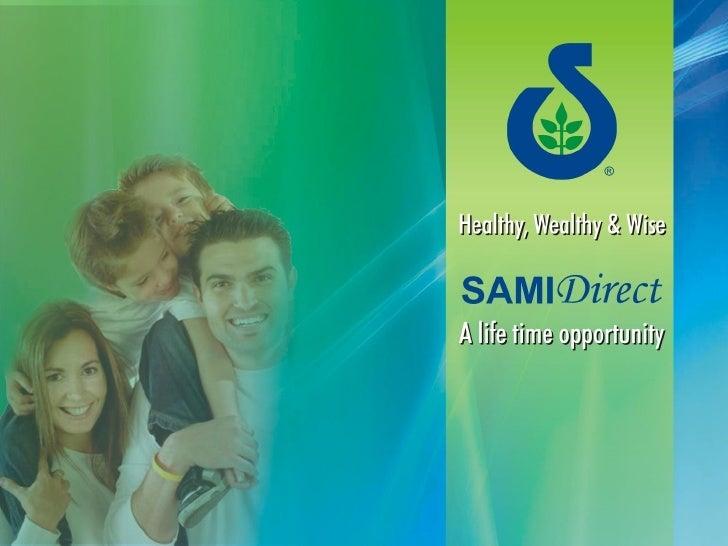 Samidirect a-lifetime-opportunity