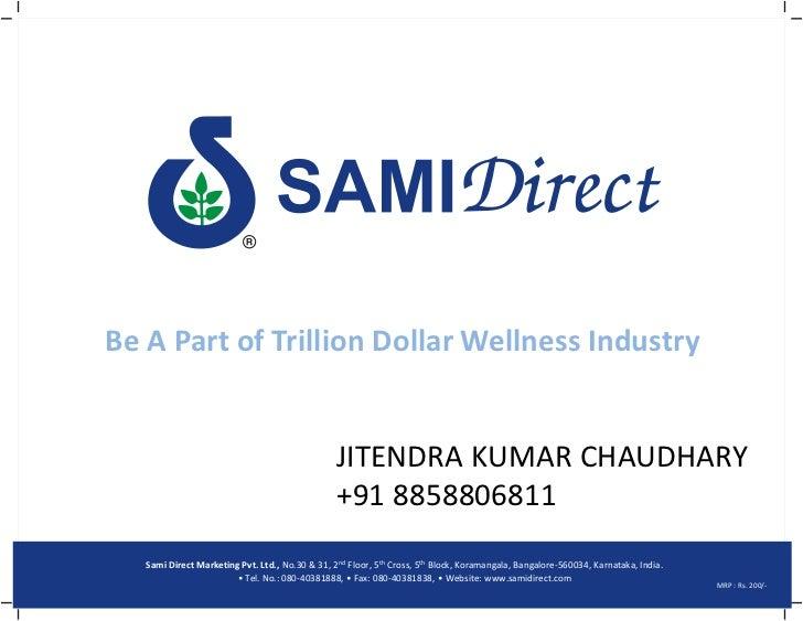 Be A Part of Trillion Dollar Wellness Industry                                                 JITENDRA KUMAR CHAUDHARY   ...