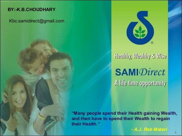 Sami Direct Palan BY:- K.B.CHOUDHARY ,CONT... 08097468888 , 08097444402