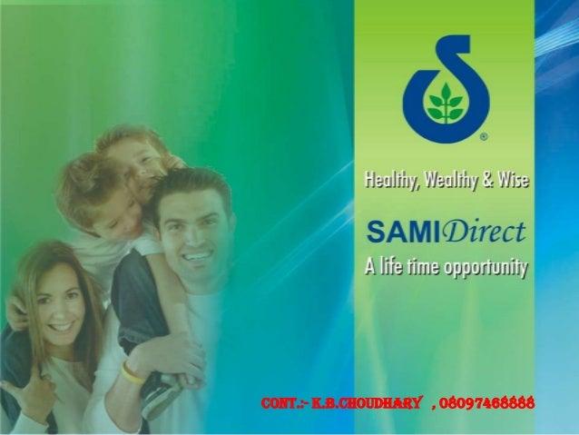 Sami Direct Palan BY:- K.B.CHOUDHARY.CONT... 08097468888 , 08097444402