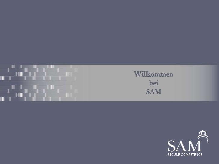 Willkommen<br />bei<br />SAM<br />