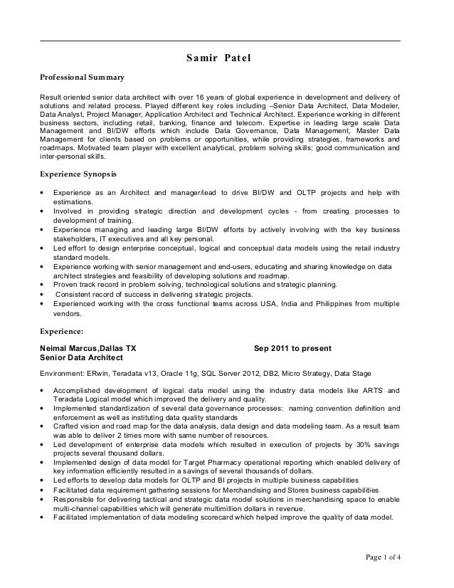 Samir Patel Professional Summary Result oriented senior data architect with over 16 years of global experience in developm...