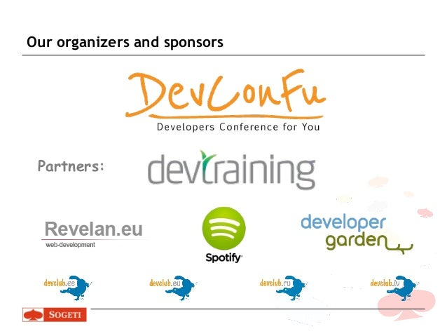 Our organizers and sponsors  Partners: