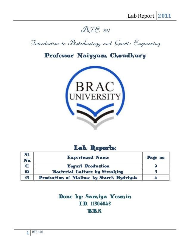 Lab Report 20111 BTE 101BTE 101Introduction to Biotechnology and Genetic EngineeringProfessor Naiyyum ChoudhuryLab. Report...