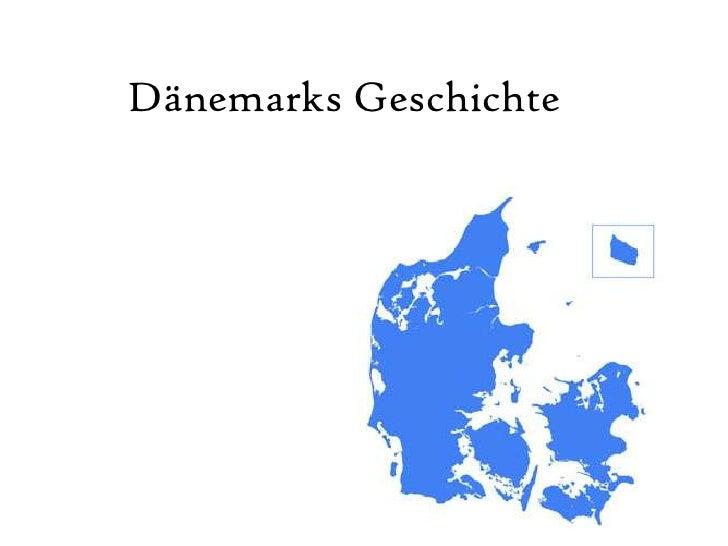 Dänemarks Geschichte<br />