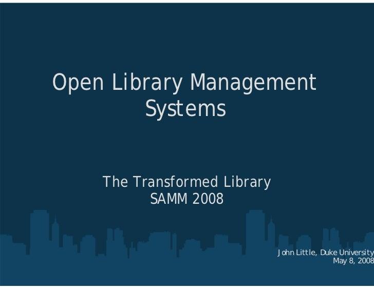 Open Library Environment -- SAMM 08