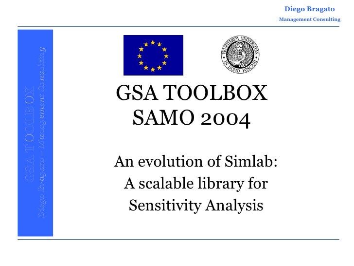 GSA TOOLBOX SAMO 2004 An evolution of Simlab: A scalable library for Sensitivity Analysis