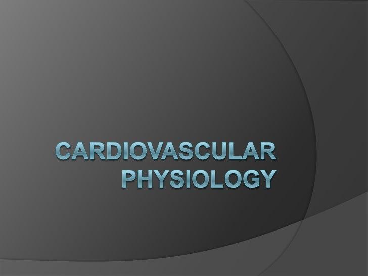 Cardiovascular Physiology<br />