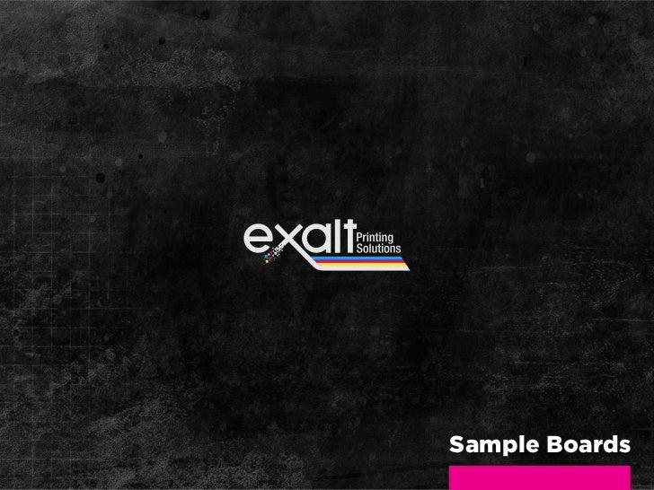 Exalt Sample Boards