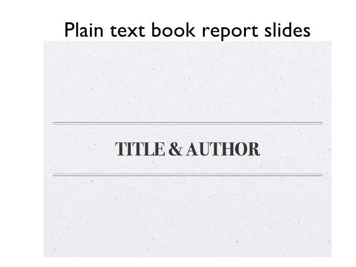 Plain text book report slides