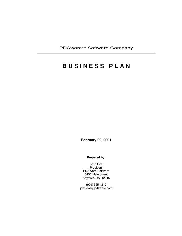 PDAware™ Software Company BUSINESS PLAN       February 22, 2001           Prepared by:             John Doe             Pr...