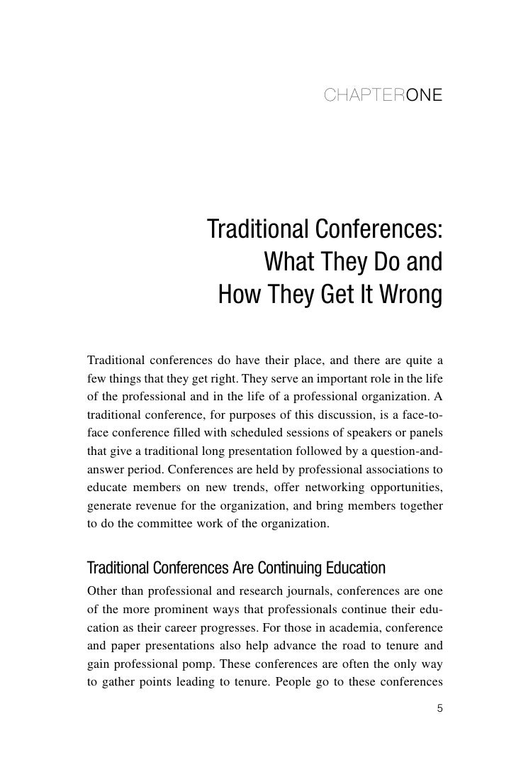 CHAPTERONE                        Traditional Conferences:                              What They Do and                  ...