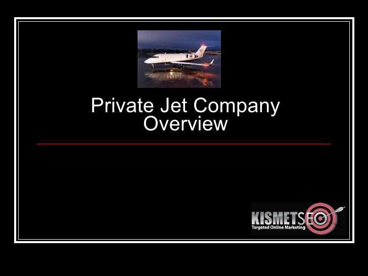 Private Jet Company Overview