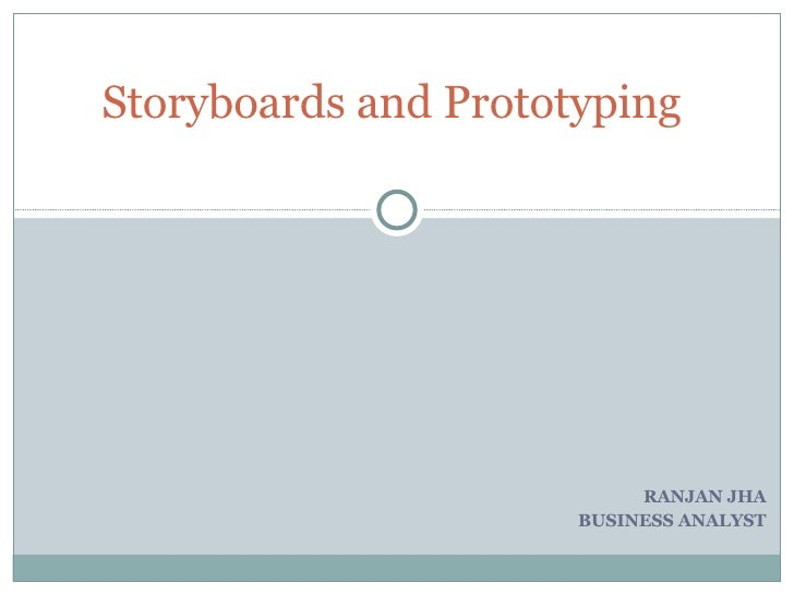 Creating Prototypes and Storyboards