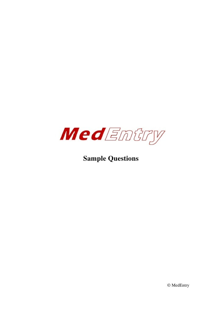 Sample Questions                        © MedEntry