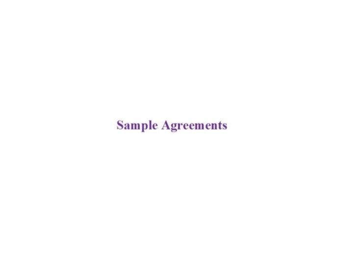 Sample Agreements