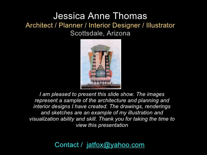 I am pleased to present this slide show. The images represent a sample of the architecture and planning and interior desig...