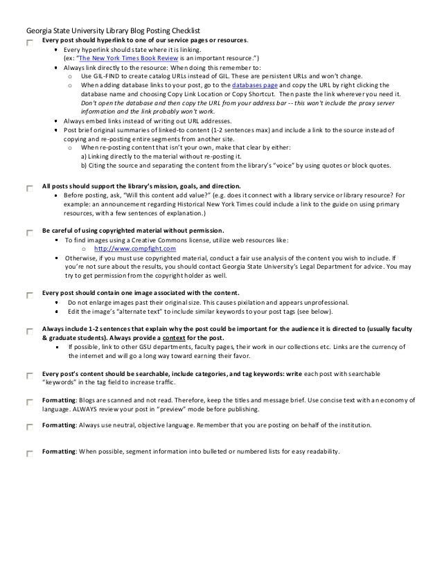 Georgia State University Library Blog Posting Checklist Every post should hyperlink to one of our service pages or resourc...