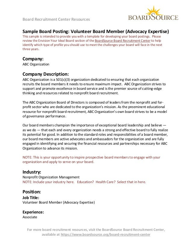 Board Recruitment Center Resources  Sample Board Posting: Volunteer Board Member (Advocacy Expertise) This sample is inten...