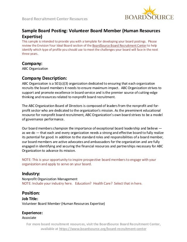 Board Recruitment Center Resources  Sample Board Posting: Volunteer Board Member (Human Resources Expertise) This sample i...