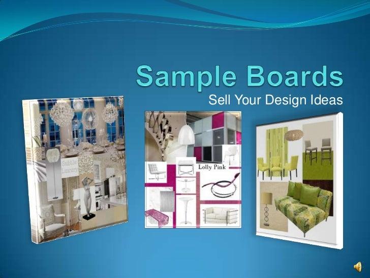Sample boards sell design ideas