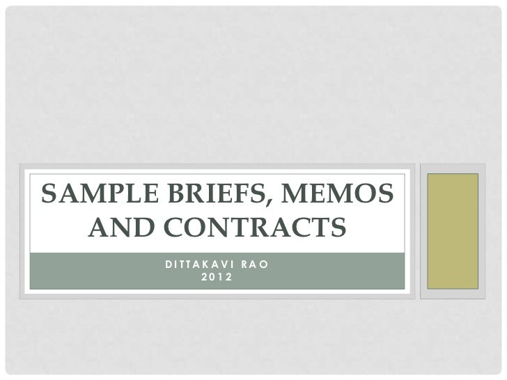 SAMPLE BRIEFS, MEMOS  AND CONTRACTS       DITTAKAVI RAO            2012