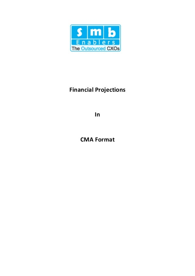 Financial Projections In CMA Format