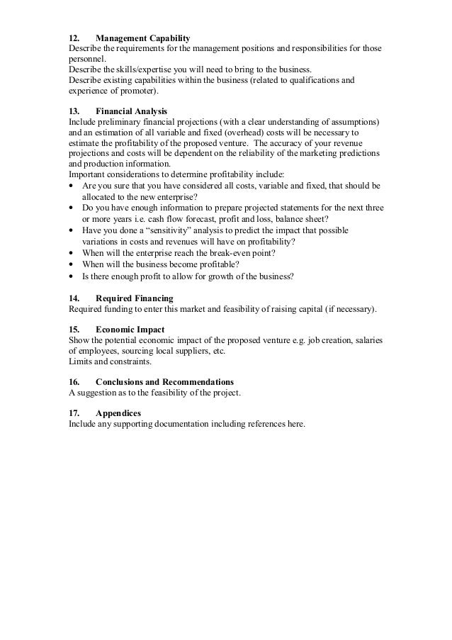 sample contents of feasibility study A feasibility study can help toidentify if a given project should be undertaken by delineating costs and risks associated with various areas of the project's development.