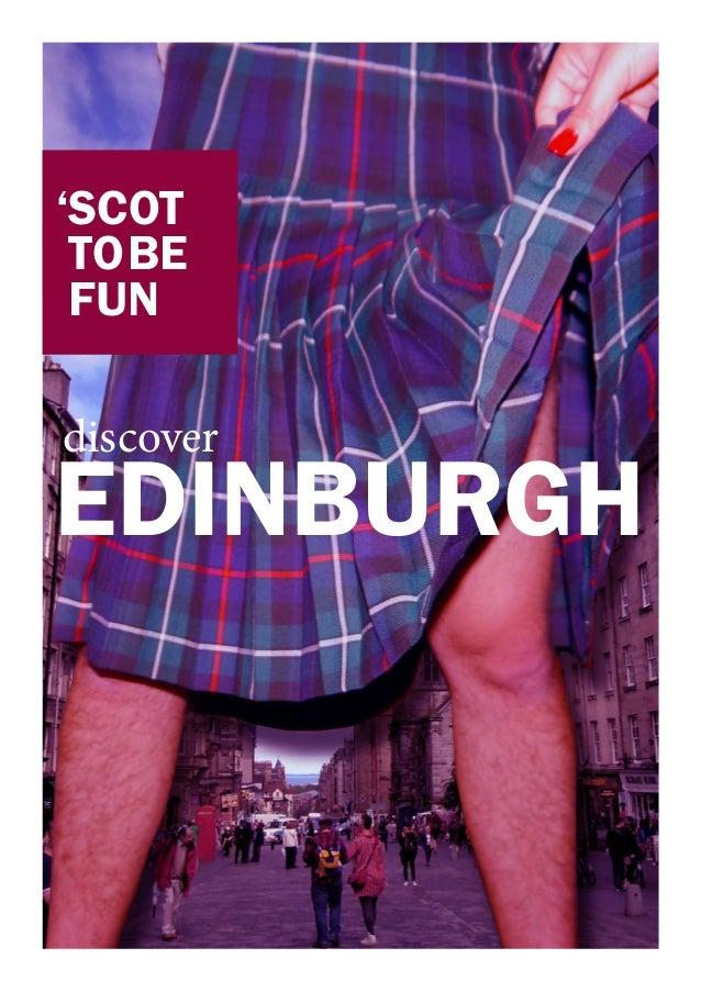 EDINBURGH discover 'SCOT TOBE FUN