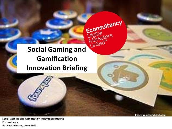 Econsultancy: Social_Games & Gamification Presentation