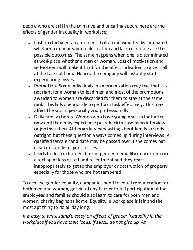 essay on gender inequality in the workplace Gender inequality and discrimination in organizations will damage the individual quality of life in relation to maslow's analysis of human needs.