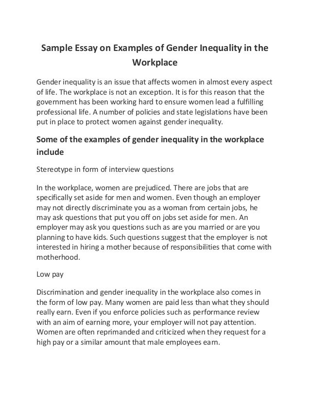 features of gender inequality in the workplace Writing sample of essay on a given topic gender inequality  gender-related issues have  features which are gender gender inequality in the workplace.