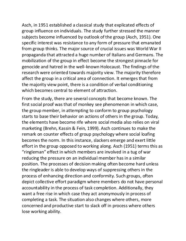 group influence essay Richard murphy conformity and obedience essay from the moment we are the experiment conducted tested the theory of conformity under the influence of group.