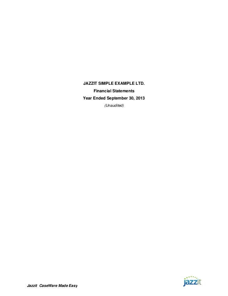 JAZZIT SIMPLE EXAMPLE LTD.                                Financial Statements                            Year Ended Septe...