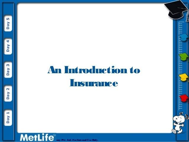 Presentation on Basics of Insurance Client Metlife