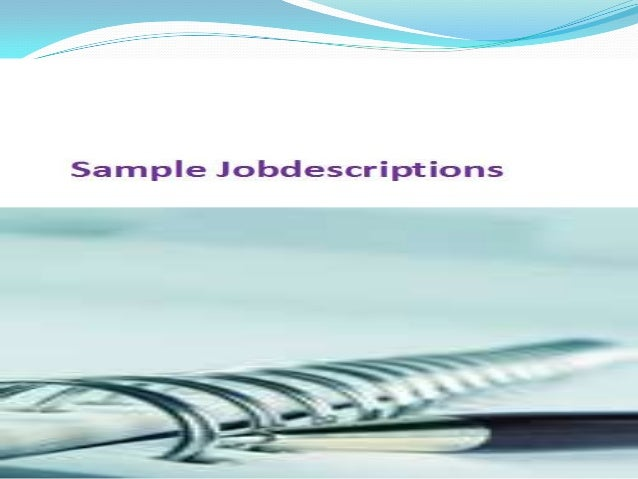 Complete guide to Job Descriptions,1000+ Free jobdescriptions, Job description samples, Job description                 te...