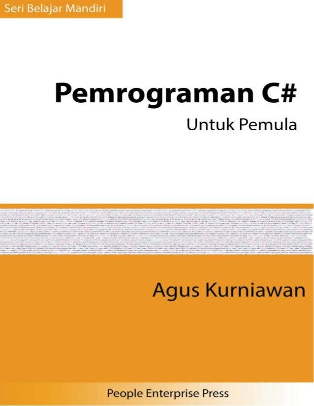 Seri Belajar Mandiri - Pemrograman C# Untuk Pemula