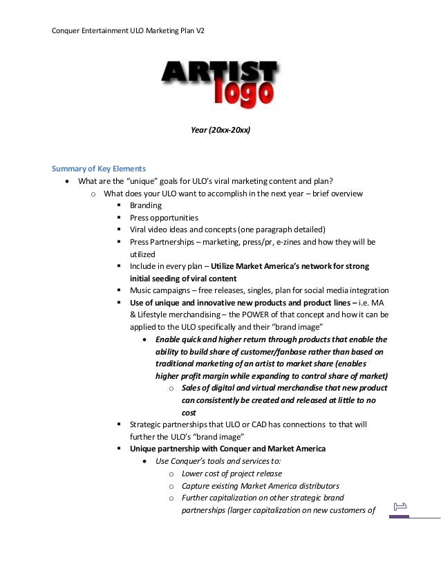 """Conquer Entertainment ULO Marketing Plan V2Year (20xx-20xx)Summary of Key Elements What are the """"unique"""" goals for ULO's ..."""