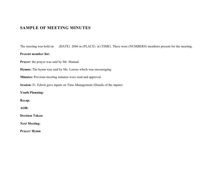 SAMPLE OF MEETING MINUTES    The meeting was held on    (DATE) 2006 in (PLACE) at (TIME). There were (NUMBERS) members pre...